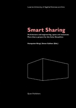 Smart Sharing : Architecture and Engineering, Space and Resources: More Than a Project for the Solar