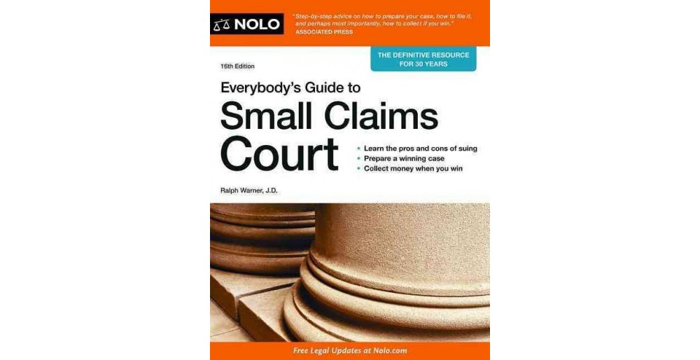 Everybody's Guide to Small Claims Court (Paperback) (Ralph Warner)