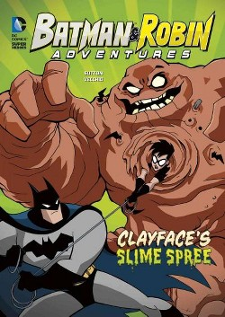 Clayface's Slime Spree (Library) (Laurie S. Sutton)