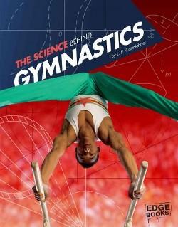 Science Behind Gymnastics (Library) (L. E. Carmichael)