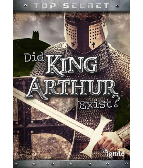 Did King Arthur Really Exist? (Library) (Nick Hunter) - image 1 of 1
