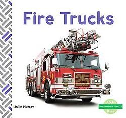 Fire Trucks (Library) (Julie Murray)