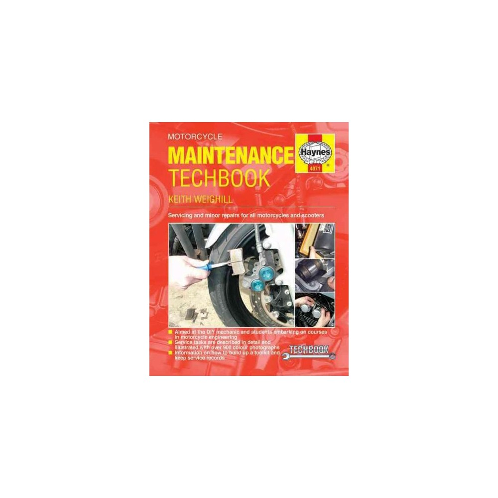 Haynes Motorcycle Maintenance Techbook : Servicing and Minor Repairs for All Motorcycles and Scooters