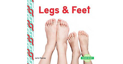 Legs & Feet (Library) (Julie Murray) - image 1 of 1