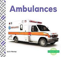 Ambulances (Library) (Julie Murray)