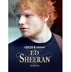 Ed Sheeran (Library) (Tamra Orr)