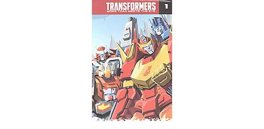 Transformers : More Than Meets the Eye (Paperback) (James