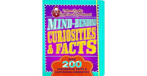 Mind-Bending Curiosities & Facts (Paperback) - image 1 of 1