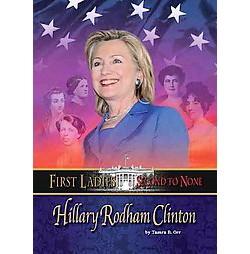 Hillary Rodham Clinton (Library) (Tamra R. Orr)