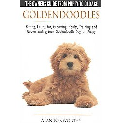 Goldendoodles the Owners Guide from Pupp (Paperback)
