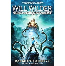 Relic of Perilous Falls (Library) (Raymond Arroyo)