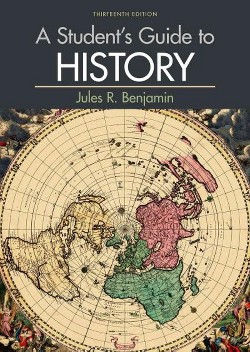 Student's Guide to History (Paperback) (Jules R. Benjamin)