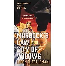 Murdock's Law and City of Widows (Reissue) (Paperback) (Loren D. Estleman)