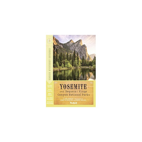 Compass American Guides Yosemite and Sequoia/Kings Canyon National Parks (Paperback) (Sara Benson)