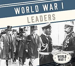 World War I Leaders (Library) (Amanda Lanser)