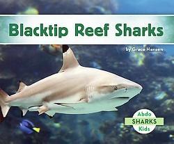 Blacktip Reef Sharks (Library) (Grace Hansen)