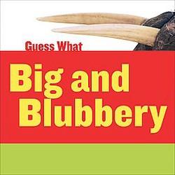 Big and Blubbery : Walrus (Library) (Felicia Macheske)