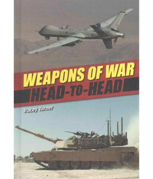 Weapons of War (Library) (Tracey Turner) - image 1 of 1