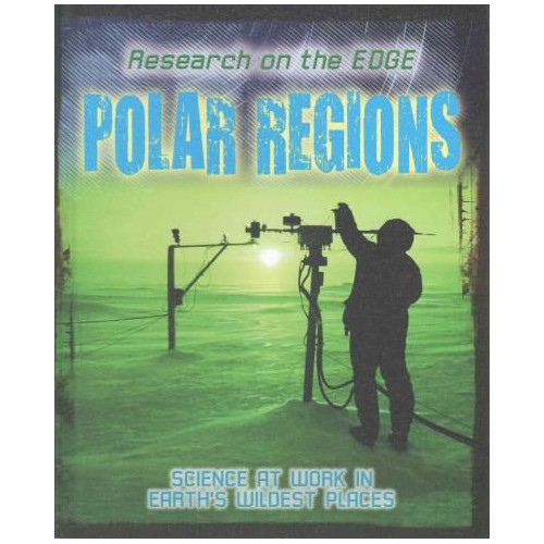 Polar Regions (Library) (Louise Spilsbury)