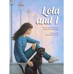 Lola and I (Hardcover) (Chiara Valentina Segre)