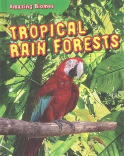 Tropical Rain Forests (Library) (Leon Gray)