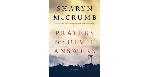 Prayers the Devil Answers (Hardcover) (Sharyn McCrumb) - image 1 of 1