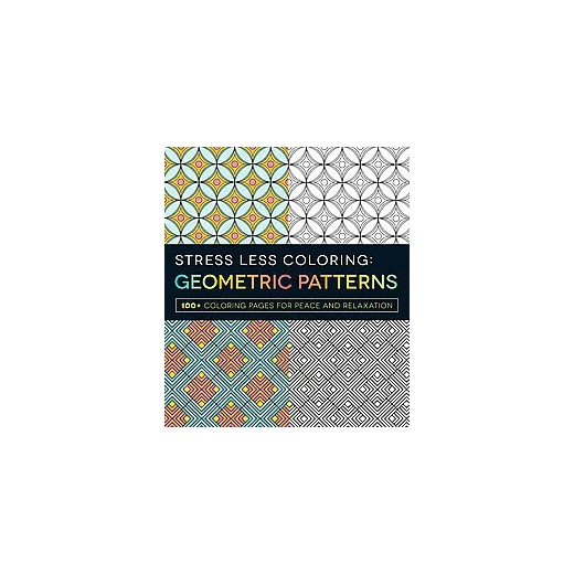 Stress Less Coloring Geometric Patterns 100 Pages For Peace And Relaxation Paperback