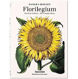 Florilegium : The Book of Plants - the Complete Plates (Hardcover) (Basilius Besler & Klaus Walter