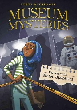 Case of the Stolen Space Suit (Library) (Steve Brezenoff)