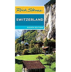 Rick Steves Switzerland (Paperback)