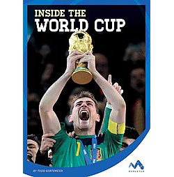 Inside the World Cup (Library) (Todd Kortemeier)