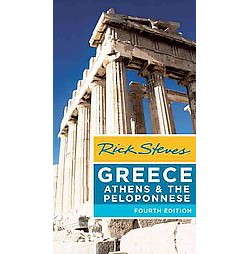 Rick Steves Greece : Athens & the Peloponnese (Paperback)