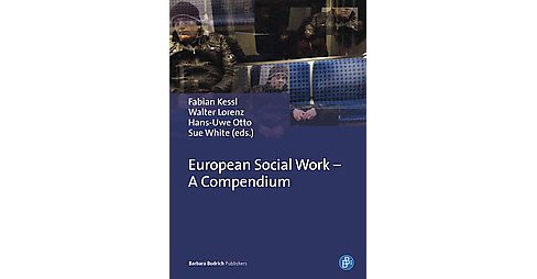 European Social Work : A Compendium (Hardcover) - image 1 of 1