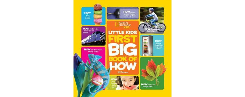 Little Kids First Big Book of How (Library) (Jill Esbaum)