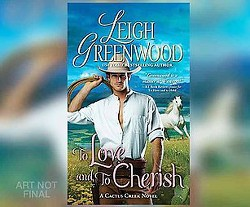 To Love and to Cherish (Unabridged) (CD/Spoken Word) (Leigh Greenwood)