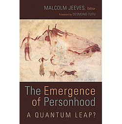Emergence of Personhood : A Quantum Leap? (Paperback)