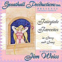 Fairytale Favorites : In Story and Song (CD/Spoken Word)