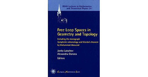 Free Loop Spaces in Geometry and Topolog ( IRMA Lectures in Mathematics and Theoretical Physics)  - image 1 of 1