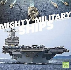 Mighty Military Ships (Library) (William N. Stark)