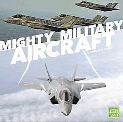 Mighty Military Aircraft (Library) (William N. Stark)