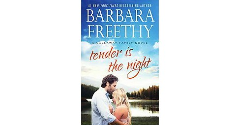 Tender Is the Night (Paperback) (Barbara Freethy) - image 1 of 1