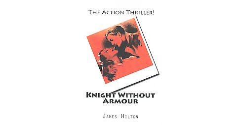 Knight Without Armour (Paperback) (James Hilton) - image 1 of 1