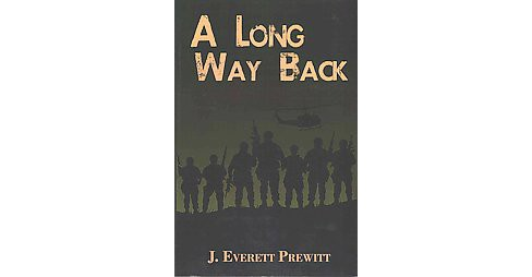 Long Way Back (Paperback) (J. Everett Prewitt) - image 1 of 1