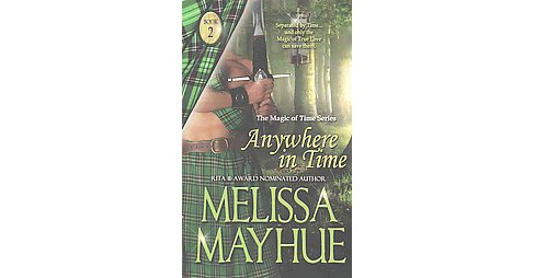 Anywhere in Time (Paperback) (Melissa Mayhue) - image 1 of 1