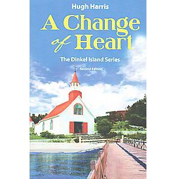Change of Heart (Paperback) (Hugh Harris)