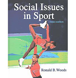Social Issues in Sport (Hardcover) (Ph.D. Ronald B. Woods)