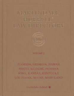 Martindale-Hubbell Law Directory 2016 : Florida, Georgia, Hawaii, Idaho, Illinois, Indiana, Iowa,