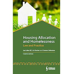 Housing Allocation and Homelessness : Law and Practice (Paperback) (Jan Luba & Liz Davies & Connor
