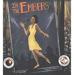 In the Embers : Audio Theater Edition (CD/Spoken Word)