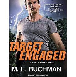 Target Engaged (Unabridged) (CD/Spoken Word) (M. L. Buchman)